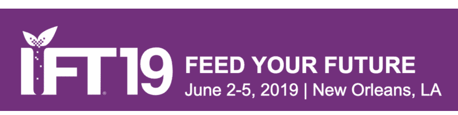 IFT 2019 - Annual Event and Food Expo