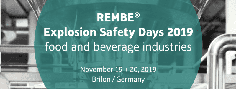 REMBE® Explosion Safety Days 2019 – Food and Beverage Industry
