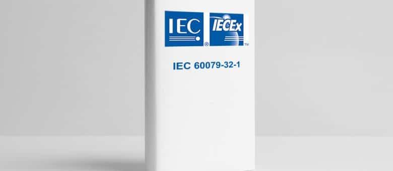 Remember your IECs. Guidance for standard IEC 60079-32